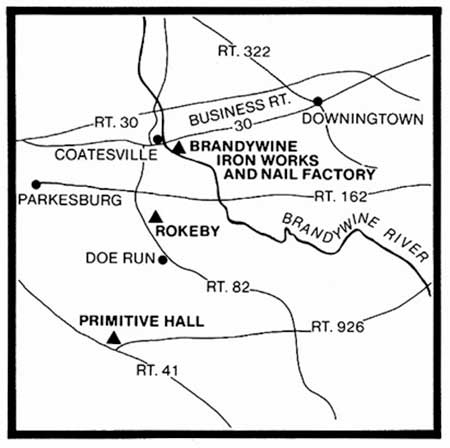 This map locates the Pennock homestead, Primitive Hall; Isaac Pennock's first mill, the Federal Slitting Mill at Rokeby; and the Brandywine Iron Works & Nail Factory, now ArcelorMittal's Coatesville Operations.