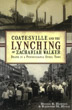Coatesville Lynching book
