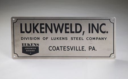 Lukenweld Sign, From the collection of NISHM