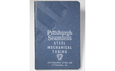 1937 Pittsburgh Steel Co. Seamless Steel Mechanical Tubing Manual, From the collection of NISHM